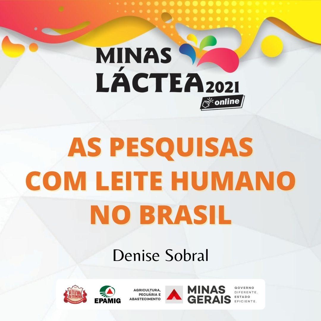 As pesquisas com leite humano no Brasil